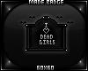 I Heart Dead Girls