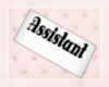 Assistant Tag