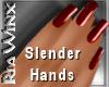 Wx:Slender CandyAppleRed