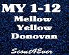Mellow Yellow -Donovan