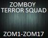 ZOMBOY-TERROR SQUAD