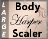 Body Scale Harper L