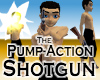 Pump-Action Shotgun -Men
