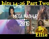 2016 Mega Mash Up Part 2