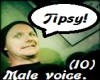 Tipsy sayings for males.