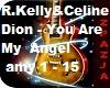 R.Kelly & Celine Dion
