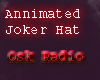 Annimated Joker Hat#2