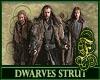 Erebor Dwarves Strut