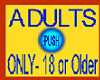 Adults Only Button