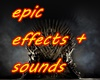 Epic Effects + Sounds