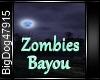 [BD] Zomies Bayou