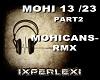 MOHICANS-RMX HC PART2