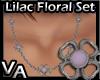 VA Lilac Floral Set N