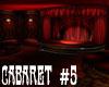 [M] Cabaret #5