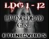 LIVING DEAD GIRL|RZOMBIE