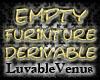 [LV] Empty Furniture Der