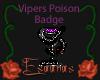 Viper Poison Tonic Badge