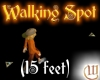 Walking Spot - 15 feet