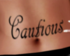 ~Custom~ Cautious Tat