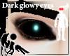 [Hie] Dark glowy eyes(m)