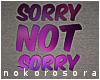 n| Sorry Not Sorry II