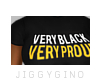 Very Black, Very Proud
