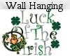 Luck of the Irish Sign