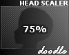 Head Scaler   75%