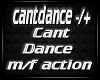 T| Cant Dance m\f