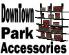 DownTown Park Accessies