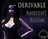 Cat~ Der. Ambient Room