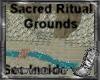 Sacred Ritual Grounds