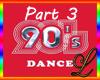 Remix dance 90' Part 3