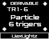 [JX]6Trigers_Particle