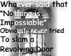 Revolving Doors...