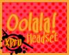 `P' Oolala! Headset