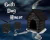 Goth Dog House