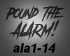 *MF* PoundTheAlarm!!!