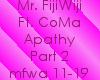 Mr. FijiWiji-ApathyPart2
