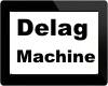 Delag Machine*