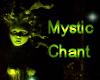 Mystic Chant 1