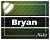 *NK* Bryan (Sign)