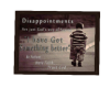 [g] disappointments