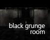 Black grunge Room