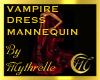 VAMPIRE DRESS MANNEQUIN
