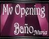Mv Opening Baño