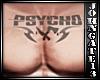 - Psycho Chest Tattoo -