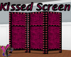 Kissed Screens
