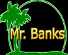 Mr. Banks sign