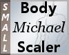 Body Scaler Michael S